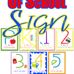Printable First Day of School Signs