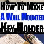 DIY Wall Mounted Key Holder - Pin Image