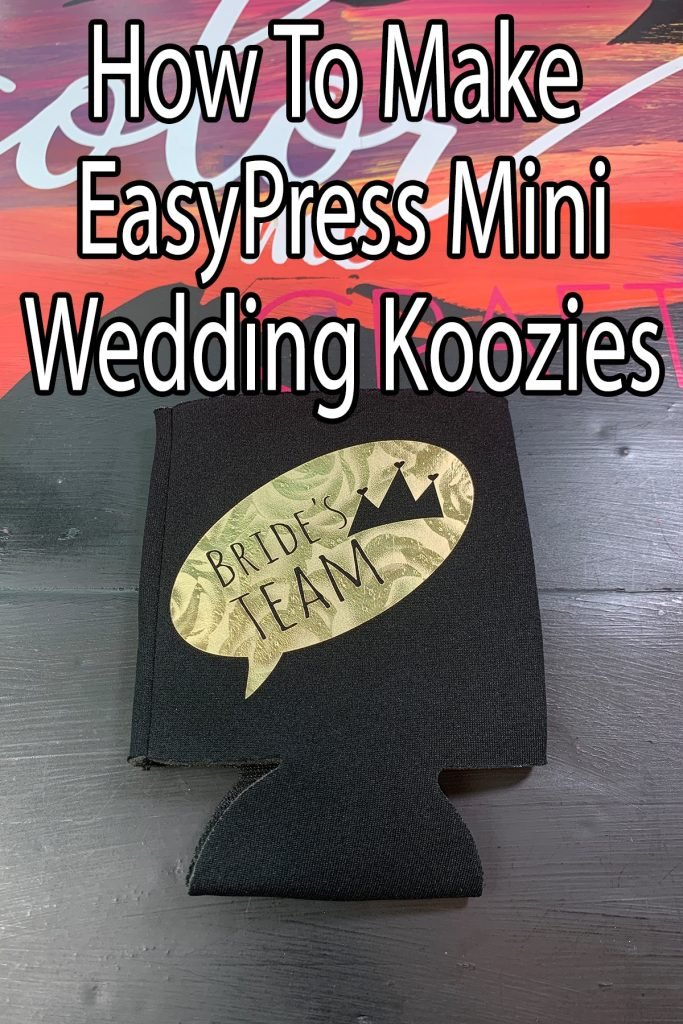 EasyPress Mini Wedding Koozie Ideas