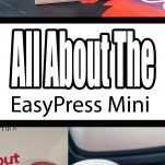 All About The EasyPress Mini