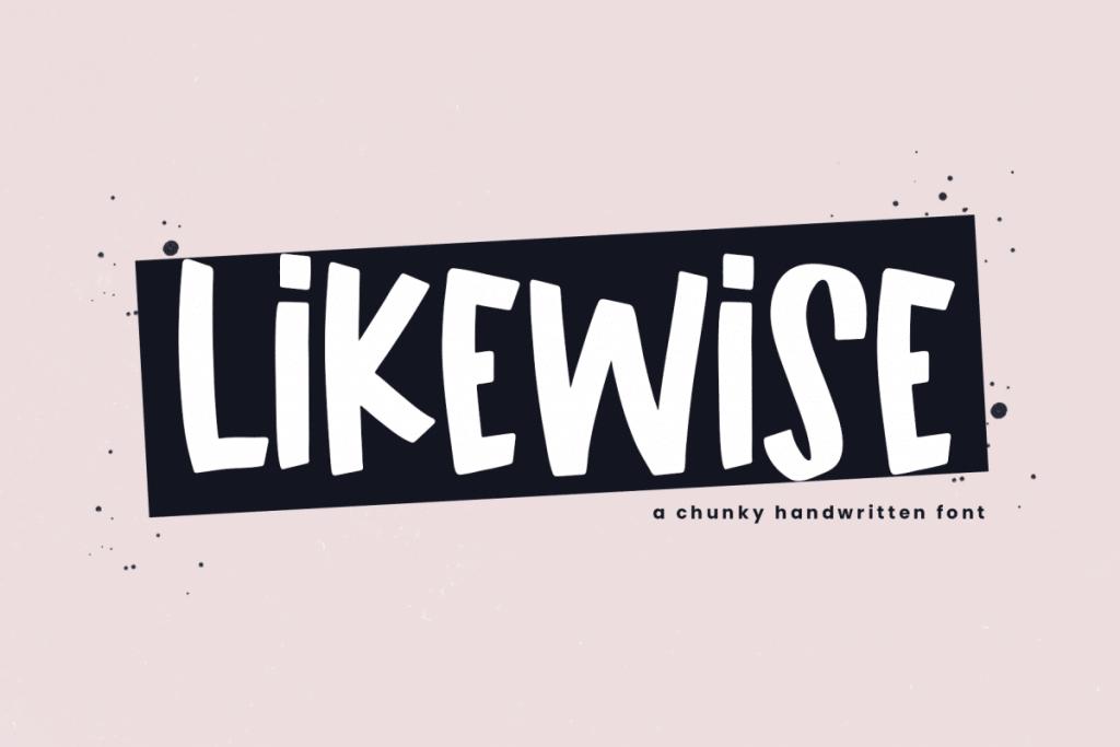 likewise chunkey handwritten font