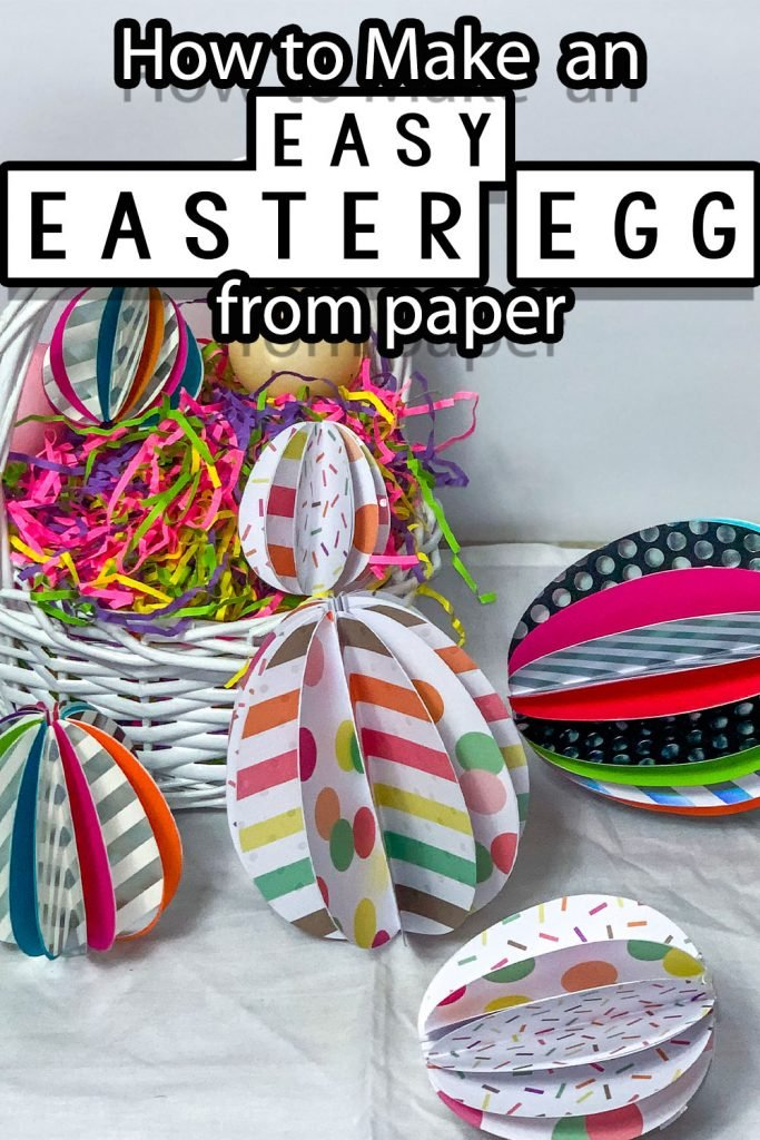 paper easter eggs in a basket with text which reads how to make an easter egg from paper