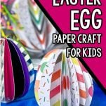 closeup of kids easter craft with text which reads how to make an easter egg paper craft for kids