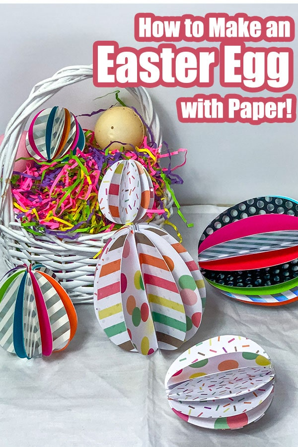 easter basket filled with paper easter eggs with text which reads how to make an easter egg with paper!