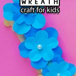 easy spring craft for kids with text which reads how to make popsicle stick wreath craft for kids
