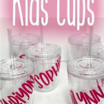 how to make personalized cups for kids with vinyl with text which reads how to personalize kids cups