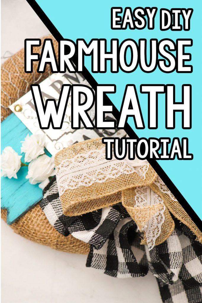closeup of easy wreath for a farmhouse porch decor with text which reads easy diy farmhouse wreath tutorial