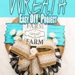 burlap and lace wreath for farmhouse home decor with text which reads farmhouse wreath easy diy project