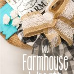 easy farmhouse decor wreath with text which reads diy farmhouse wreath