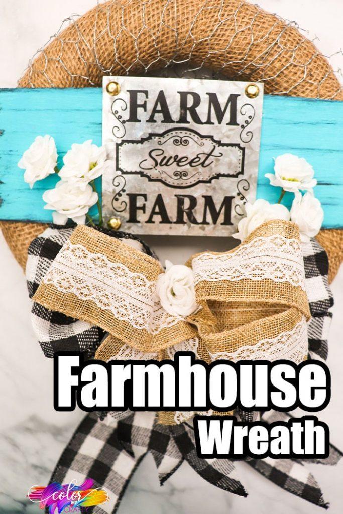 easy wreath for farmhouse decor with text which reads farmhouse wreath