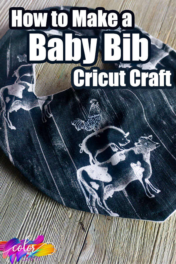 overhead view of an easy baby shower gift idea with text which reads how to make a baby bib cricut craft