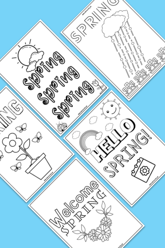 """five spring coloring page printables with """"hello spring"""" """"spring spring spring"""" and other fun and creative black and white pages to color in; blue background"""