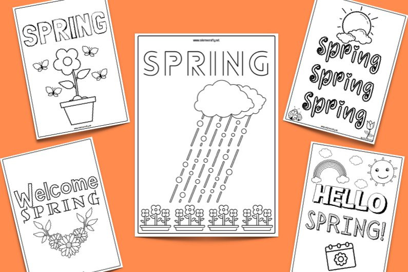 """five spring coloring page printables with """"hello spring"""" """"spring spring spring"""" and other fun and creative black and white pages to color in; orange background"""