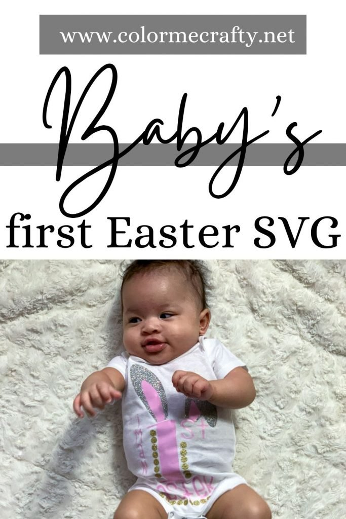 My first easter is a very important occasion! Using this first easter SVG can make it memorable and when the day is done you are left with an amazing keepsake for your baby's first easter! #myfirsteaster #babysfirsteaster #firsteaster #cricutmade #cricutcrafts