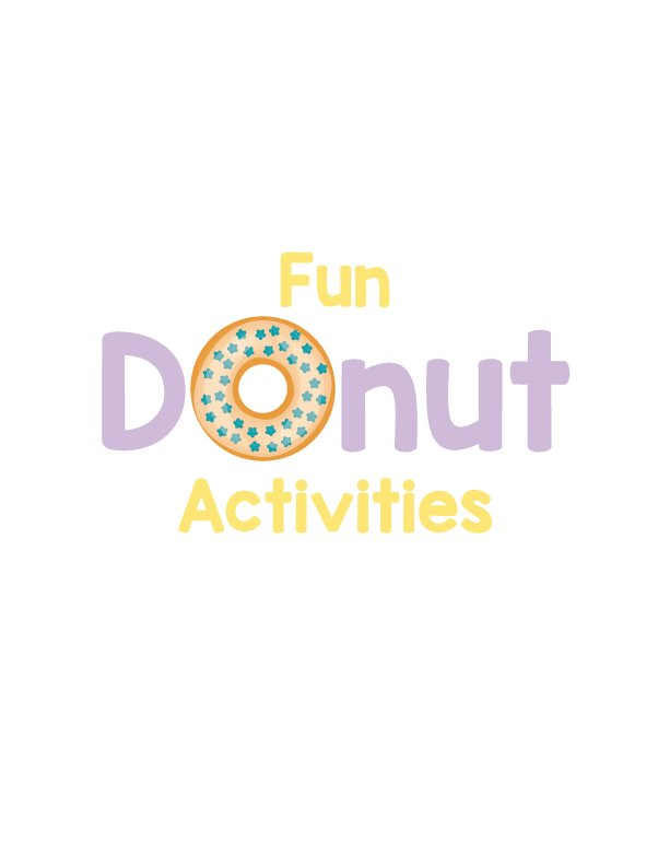 """fun donut activities cover page with a donut in place of the """"o"""""""