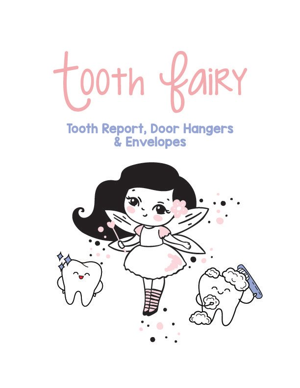 tooth fairy printable cover with a tooth fairy doodle; clean teeth around the tooth fairy