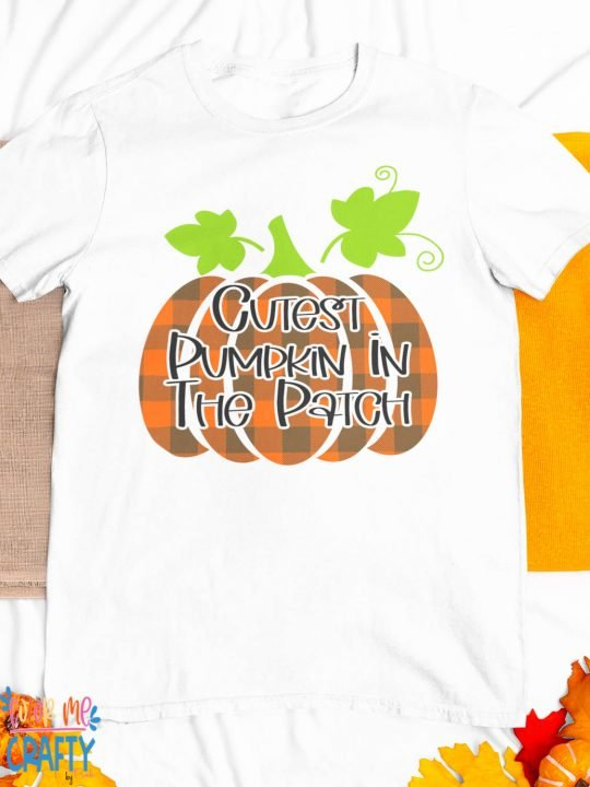 cutest pumpkin in the patch on a tshirt