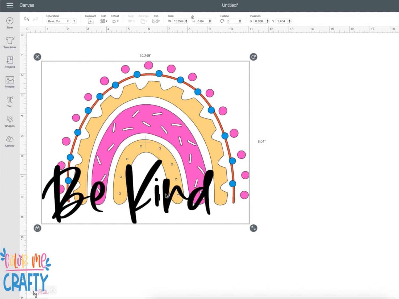 be kind image in cricut design space